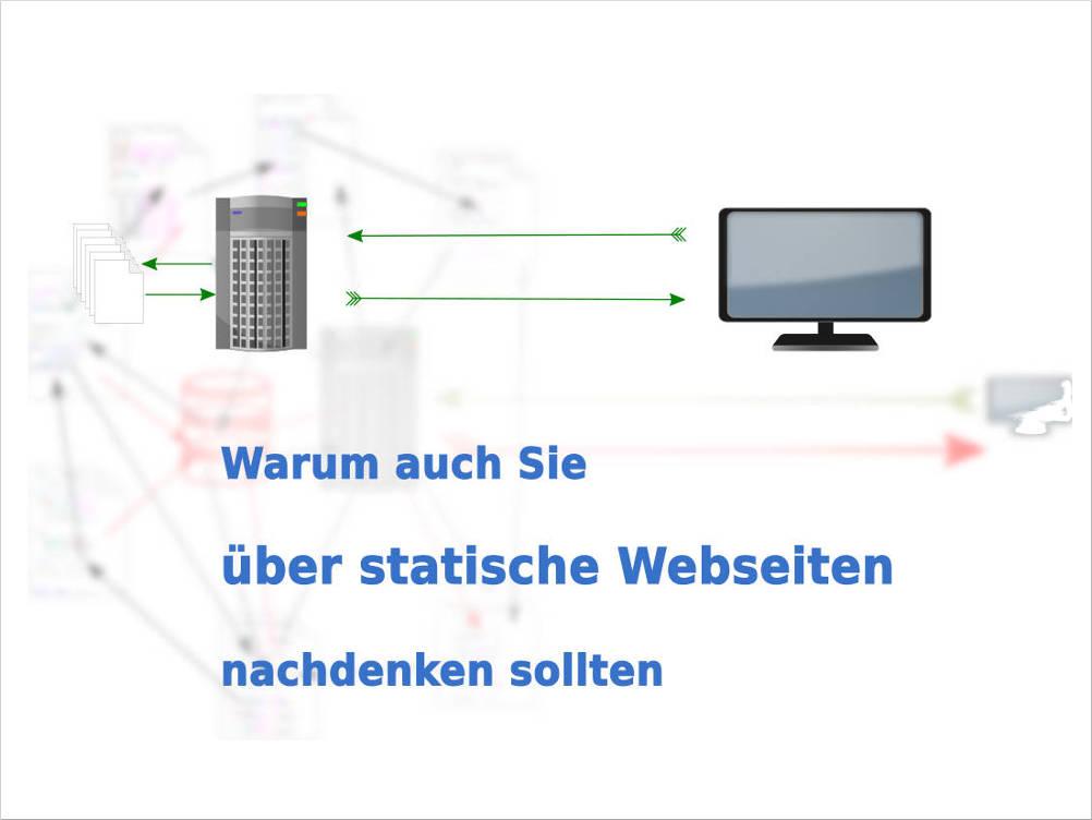 Warum Sie über statische Webseiten nachdenken sollten
